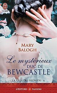 La saga des Bedwyn, tome 6 : Le mystérieux duc de Bewcastle par Balogh