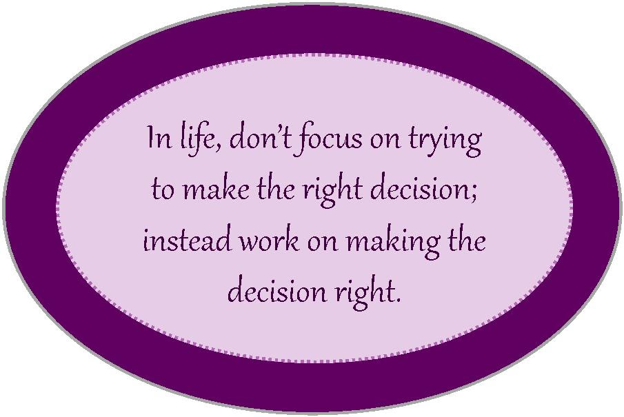 Quotes About Right Decision To Make 79 Quotes