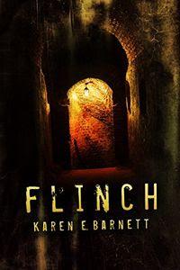 Flinch by Karen E. Barnett