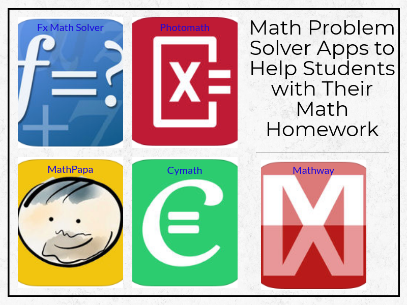 Math Problem Solver Apps to Help Students with Their Math Homework