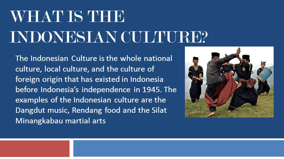 Indonesian Culture BY: ADYATAMA RAMADHANA.  ppt video online download