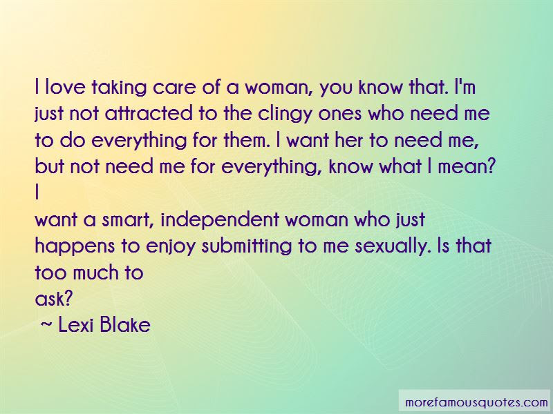 Independent Woman Love Quotes Top 13 Quotes About Independent Woman