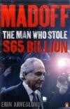 Erin Arvedlund. Madoff. The man who stole $ 65 billion.