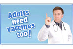 Adults Need Vaccines Too
