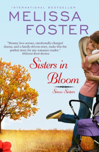 Sisters in Bloom (Love in Bloom: Snow Sisters #2), Contemporary Romance by Melissa Foster