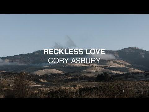 Reckless Love Lyrics - Cory Asbury