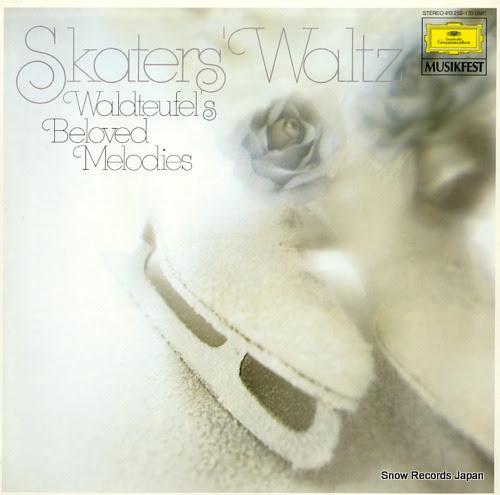WALDTEUFEL, EMILE skaters' waltz - waldteufel's beloved melodies