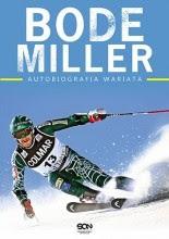 Bode Miller. Autobiografia wariata - Jack McEnany