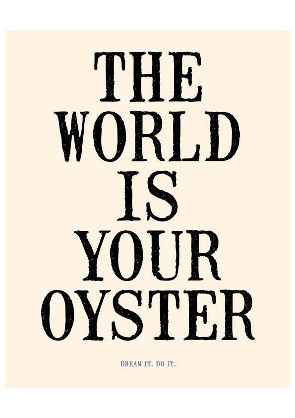 THE WORLD IS YOUR OYSTER - 8x10 Deluxe Print in Vintage Cream and Black