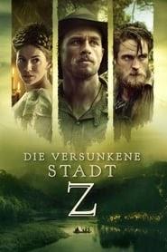 Die Versunkene Stadt Z (2019)