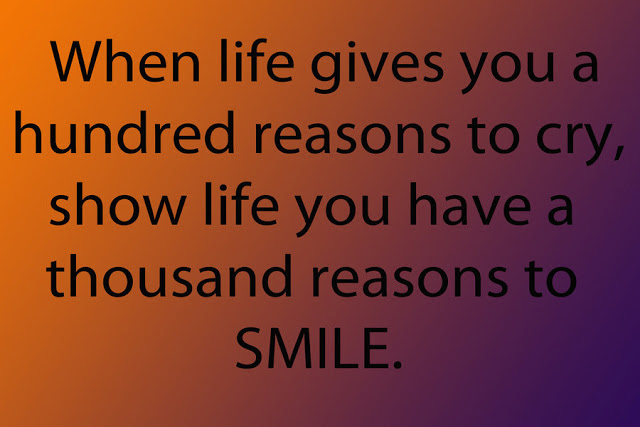 When Life Gives You A Hundred Reason To Cry Show Life You Have A