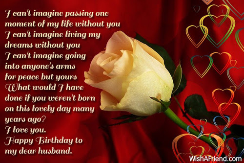 I Cant Imagine Passing One Moment Birthday Wish For Husband