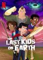 Last Kids on Earth, The - Season 1