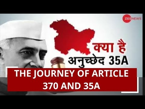 The journey of Article 370 and 35A