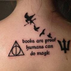 I love the idea behind this. I myself want several tattoos that involve things in books I have read. My first one is a quote from a book series I love.