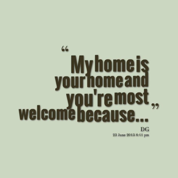 Welcome Home Quotes Funny Pw Navi