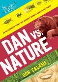 Title: Dan Versus Nature, Author: Don Calame
