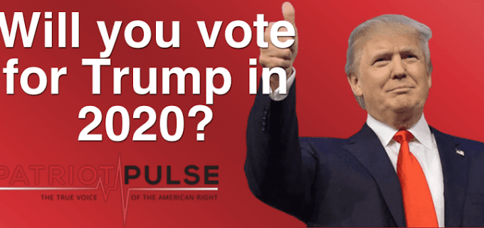 Would you vote for President Trump in 2020? Take The Survey Here