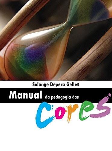 Baixar Livro Manual da Pedagogia das Cores em PDF EPUB ou