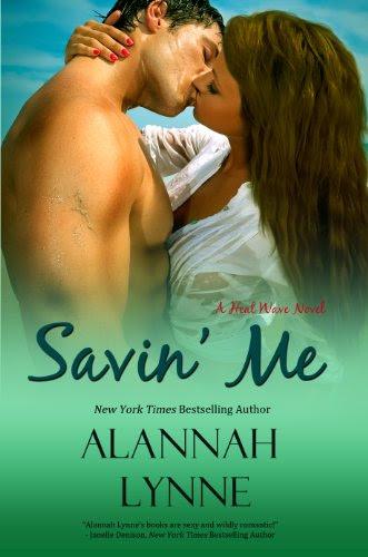 Savin' Me (Contemporary Romance) (Book #1 Heat Wave Series) by Alannah Lynne
