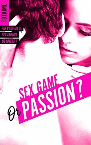 Couverture Sex game or passion ?