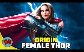 Female Thor Origin Comics Explained in Hindi Jane Foster Marvel