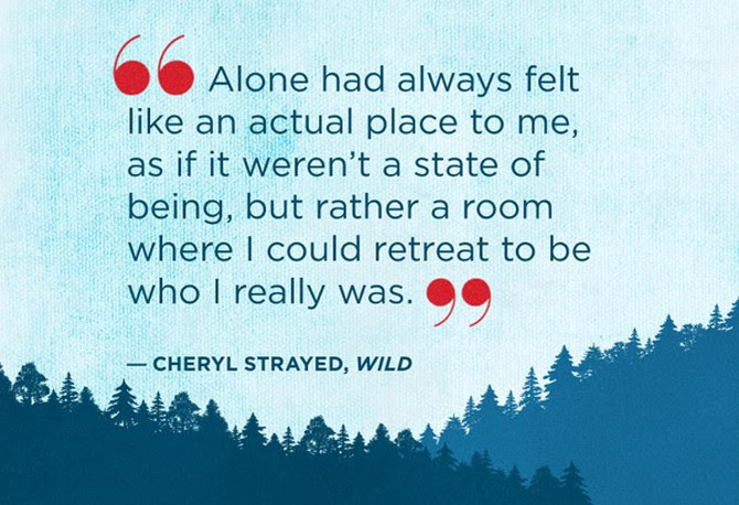 Quotes From Wild By Cheryl Strayed Wild Quotes