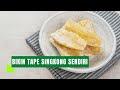 Proses Pembuatan Tape Singkong [Video]