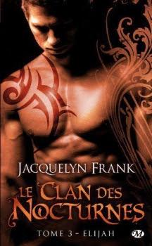 Couverture Le clan des Nocturnes, tome 3 : Elijah