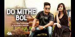 Do Mithe Bol Lyrics - Raju Punjabi, Ruchika Jangid
