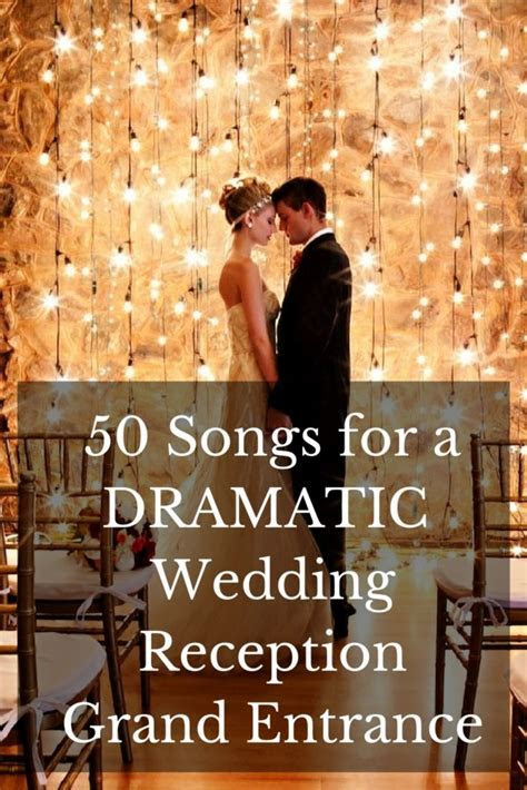 Team Wedding Blog 50 Songs for a Dramatic Wedding