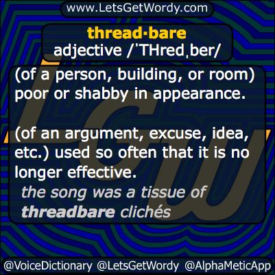 Threadbare 12/22/2013 GFX Definition
