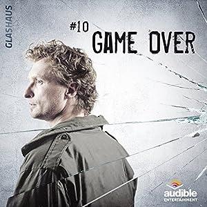 Game Over (Glashaus 10) | [Christian Gailus]