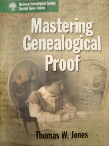 Mastering Genealogical Proof by Thomas W. Jones