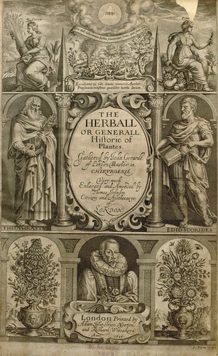 The Herball or General Historie of Plantes Gathered by John Gerarde