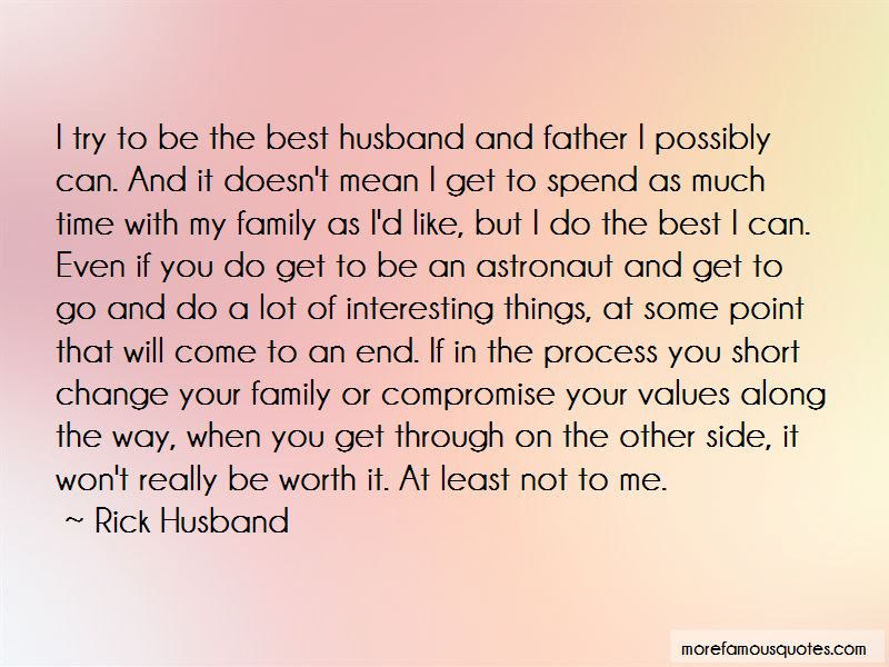 Best Husband And Father Quotes Top 21 Quotes About Best Husband And