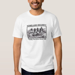 Original Native American Homeland Security T-Shirt