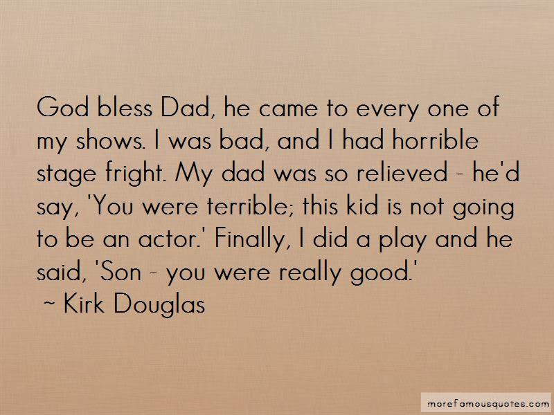 Good Dad Bad Dad Quotes Top 7 Quotes About Good Dad Bad Dad From
