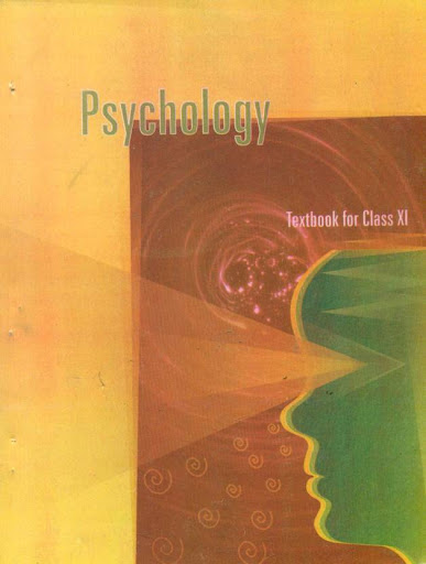 Psychology: Textbook for Class XI By NCERT >> Review and Free eBook