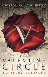 The Valentine Circle (A Silas de San Michel Mystery) - Reinaldo DelValle
