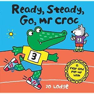 Ready, Steady, Go, Mr. Croc