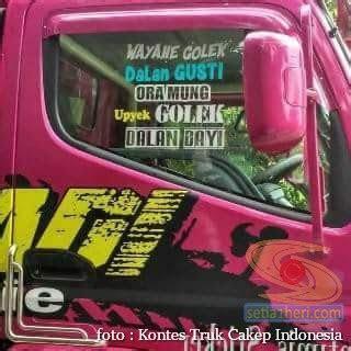 kumpulan tulisan lucu  kaca samping truk hehehegokil