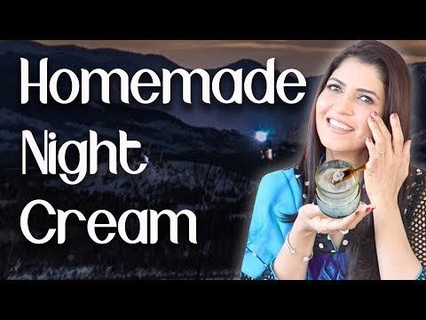 Homemade Night Cream For Younger Looking Skin / Winter Night Cream