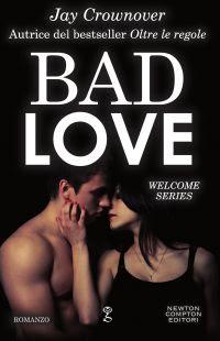 http://www.newtoncompton.com/libro/bad-love/edizione/ebook/978-88-227-0338-5