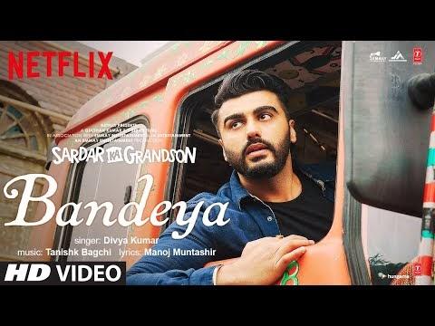 Bandeya | Arjun Kapoor | Rakul Preet Singh-Sardar Ka Grandson