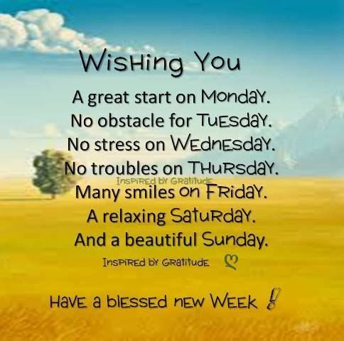 Wishing You A Great Start On Monday, Have A Blessed New ...