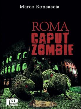 http://neropress.it/dd-product/roma-caput-zombie/
