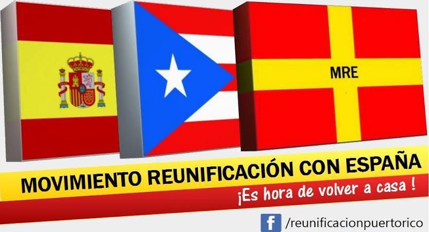 http://elmunicipio.es/wp-content/uploads/2014/06/Movimiento-Reunificaci%C3%B3n-Puerto-Rico-con-Espa%C3%B1a-MRE.jpg