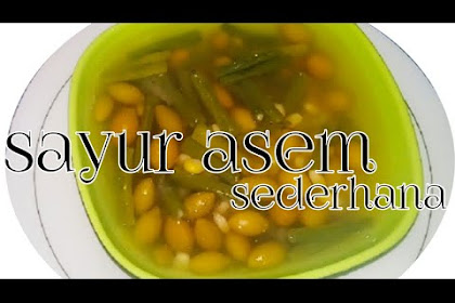 Resep Sayur Asem Kacang Panjang Sederhana