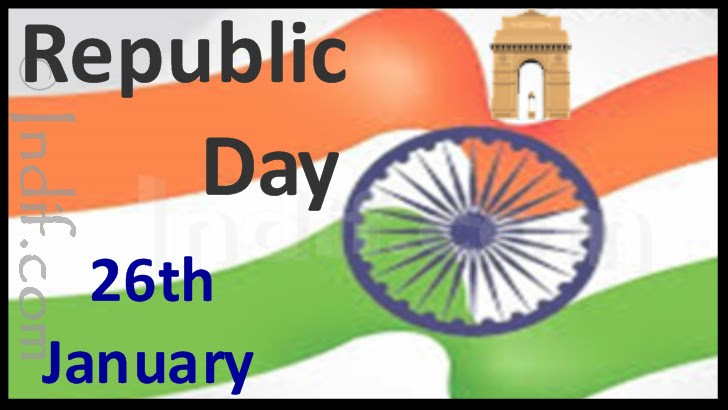 Republic Day of India - 26th January 2019